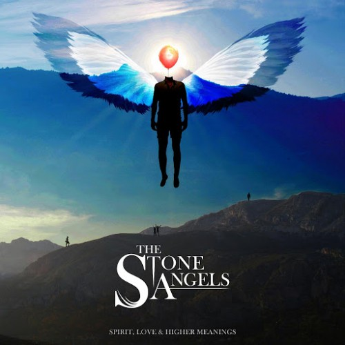 The Stone Angels - Spirit, Love & Higher Meanings (2016)