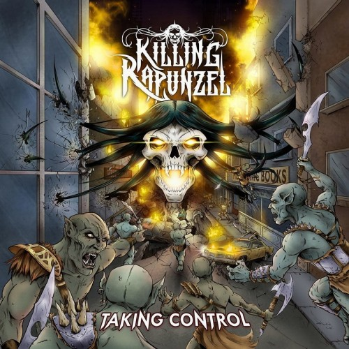Killing Rapunzel - Taking Control (2016)