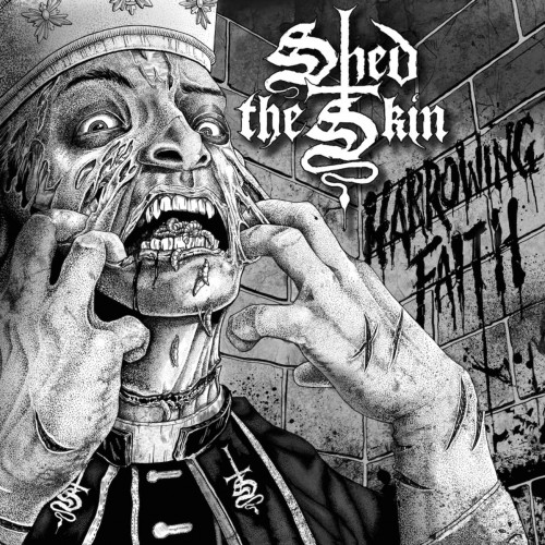 Shed The Skin - Harrowing Faith (2016)