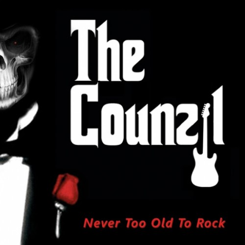 The Counzil - Never Too Old to Rock (2016)