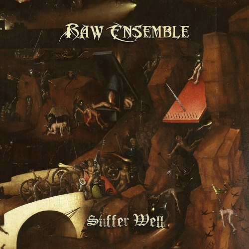 Raw Ensemble - Suffer Well (2016)
