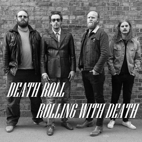 Death Roll - Rolling With Death (2016)