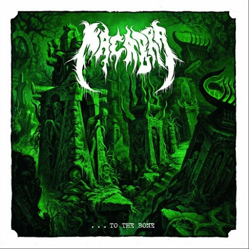 Macabra - …to the Bone (2016)