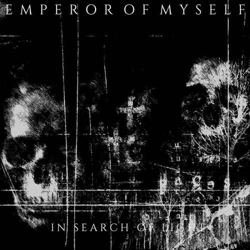 Emperor Of Myself - In Search Of Light (2016)