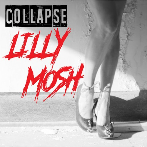 Lilly Mosh - Collapse (2016)