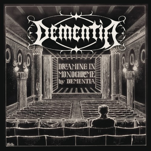 Dementia - Dreaming in Monochrome (2016)