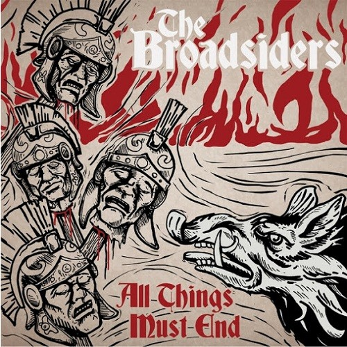The Broadsiders - All Things Must End (2016)