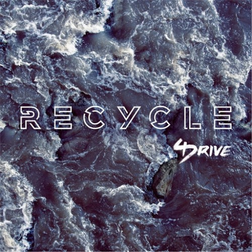 4drive - Recycle (2016)
