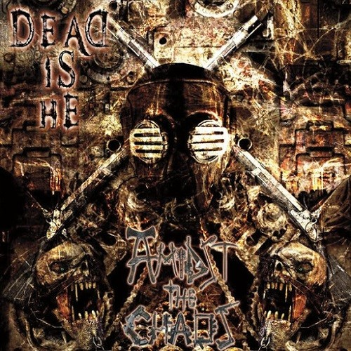 Dead Is He - Amidst The Chaos (2016)