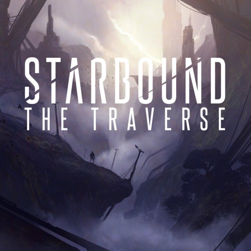 Starbound - The Traverse (2016)