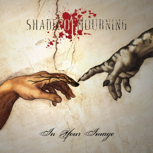 Shades of Mourning - In Your Image (2016)