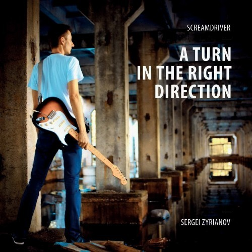 Screamdriver - A Turn In The Right Direction (2016)