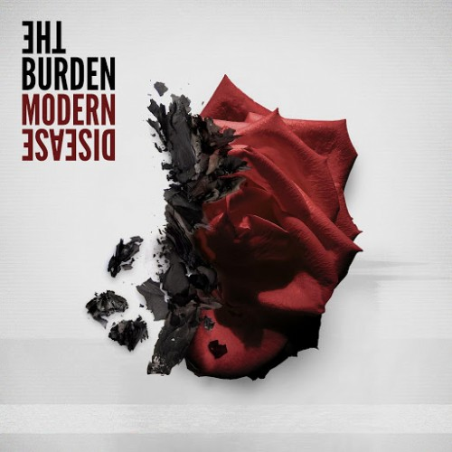 The Burden - Modern Disease (2016)