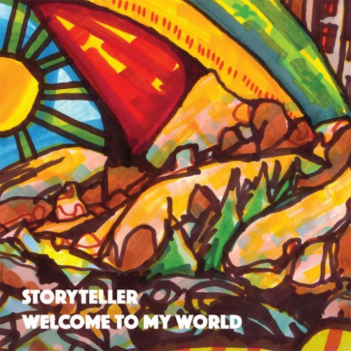 Storyteller - Welcome To My World (2016)