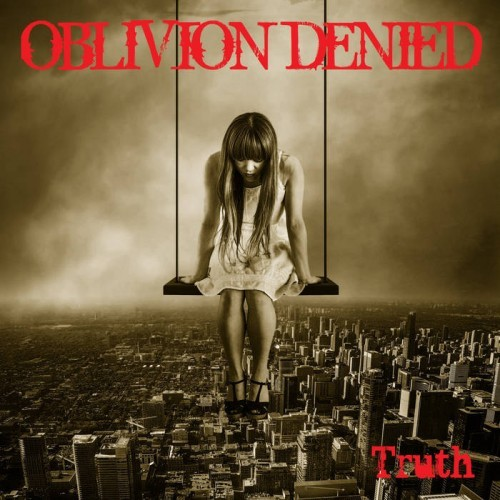 Oblivion Denied - Truth (2016)