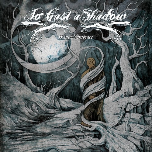 To Cast A Shadow - Winter's Embrace (2016)