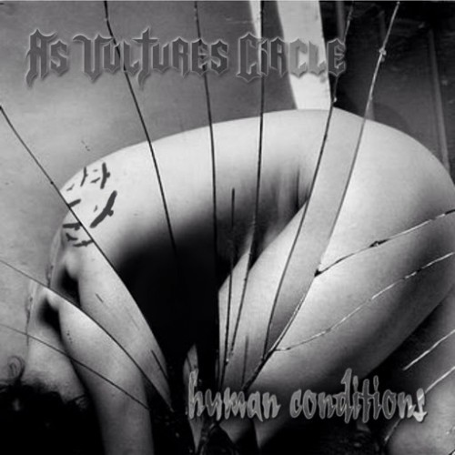 As Vultures Circle - Human Conditions (2016)