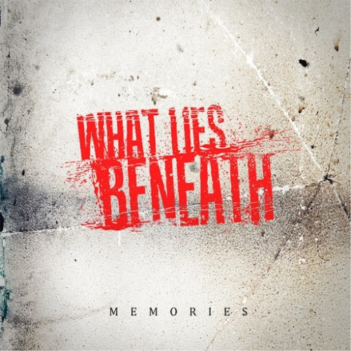 What Lies Beneath - Memories (2016)