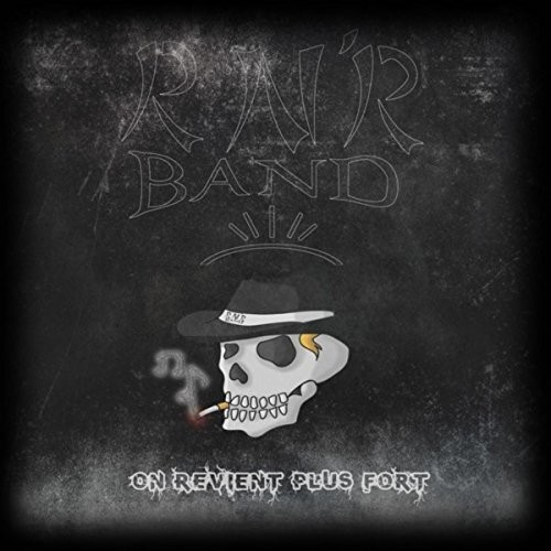 RN'R Band - On Revient Plus Fort (2016)
