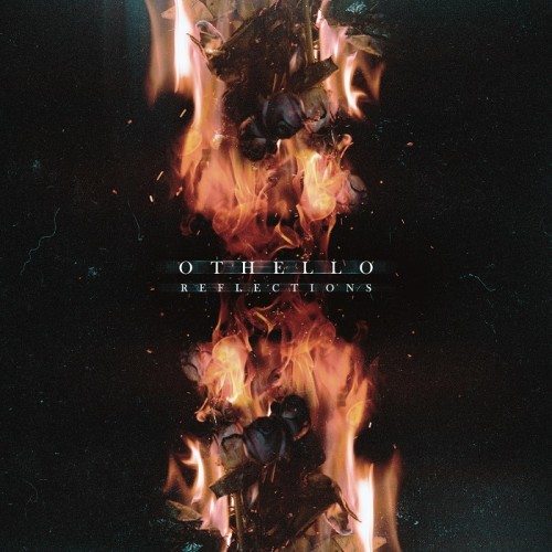 Othello - Reflections (2016)