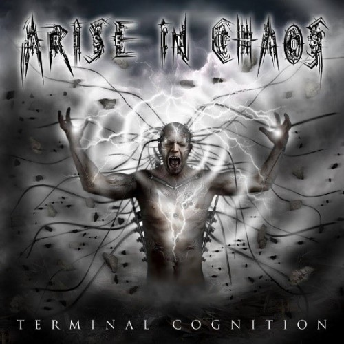 Arise In Chaos - Terminal Cognition (2016)