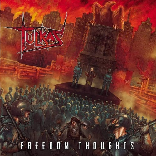 Tulkas - Freedom Thoughts (2016)
