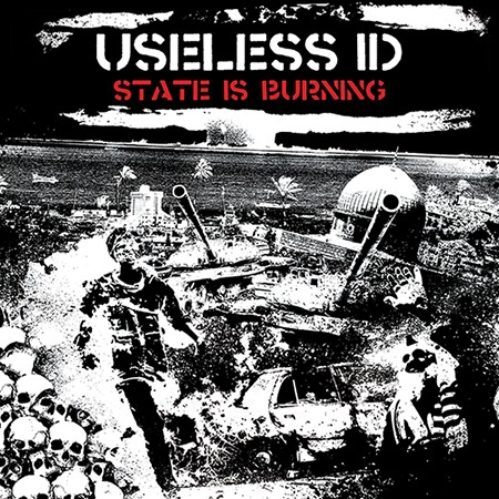 Useless ID - State Is Burning (2016)