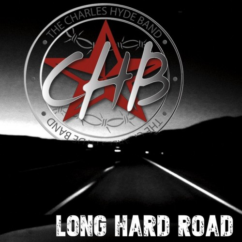 The Charles Hyde Band - Long Hard Road (2016)