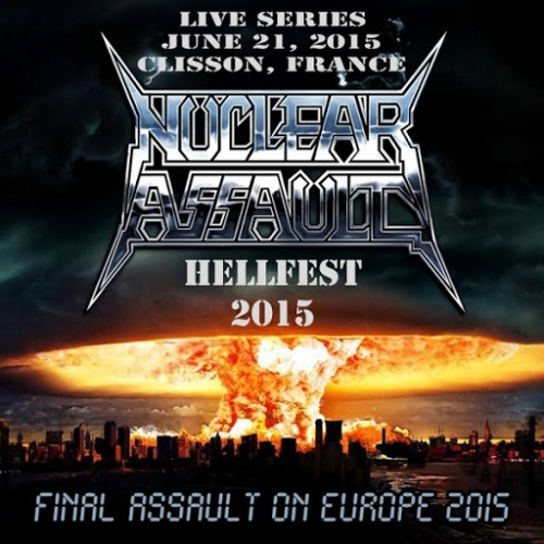 Nuclear Assault - Live In Clisson, France (2016)