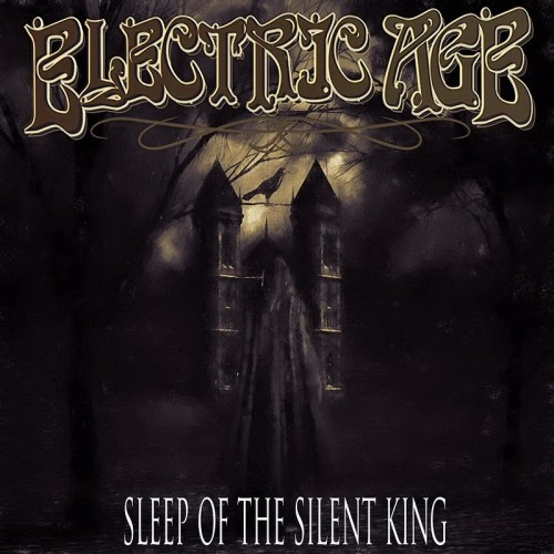 Electric Age - Sleep of the Silent King (2016)