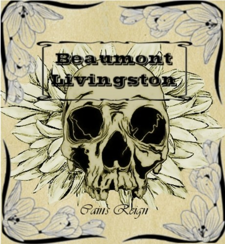 Beaumont Livingston - Cain's Reign (2016)