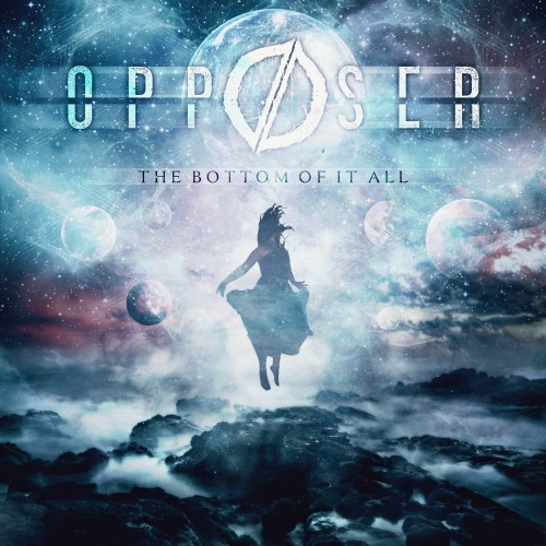 Opposer - The Bottom Of It All (2016)