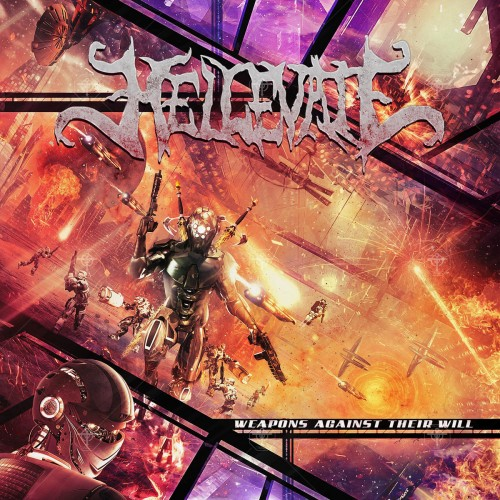 Hellevate - Weapons Against Their Will (2016)