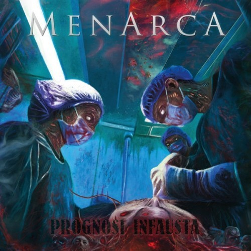 Menarca - Prognosi Infausta (2016)