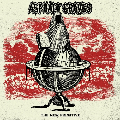Asphalt Graves - The New Primitive (2016)