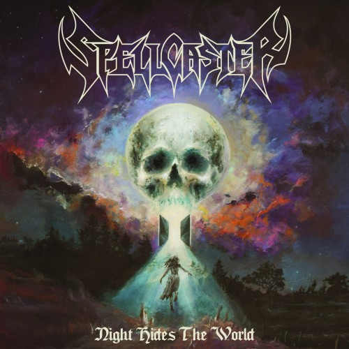 Spellcaster - Night Hides The World (2016)