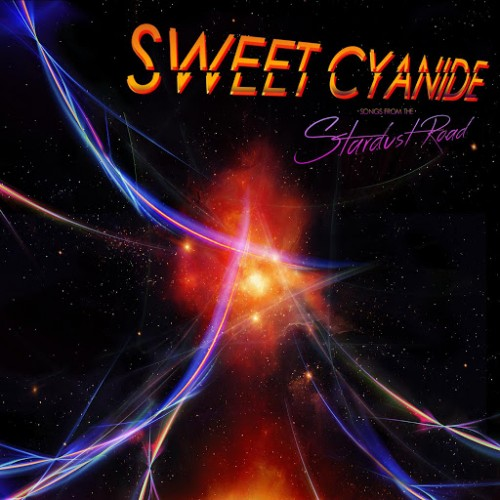 Sweet Cyanide - Songs From the Stardust Road (2016)