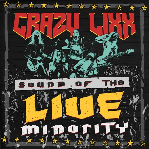 Crazy Lixx - Sound of the LIVE Minority (2016)