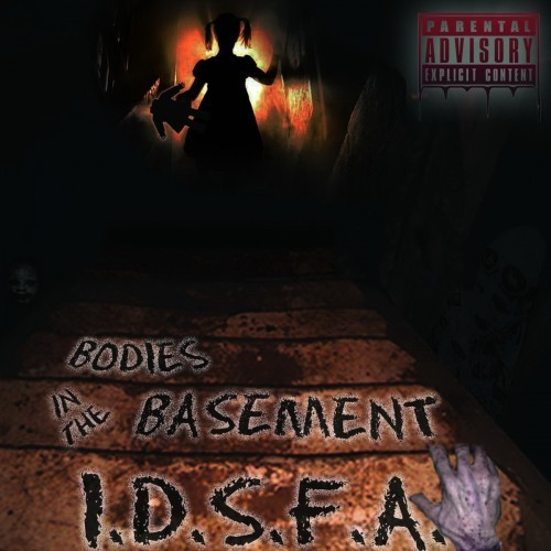 I.D.S.F.A. - Bodies In The Basement (2016)