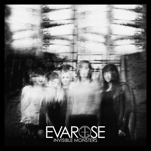 Evarose - Invisible Monsters (2016)