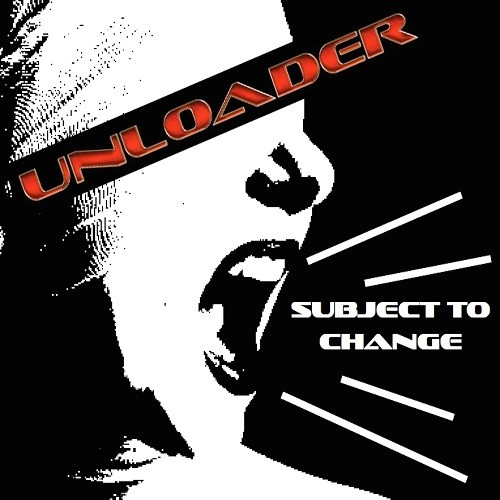 Unloader - Subject To Change (2016)