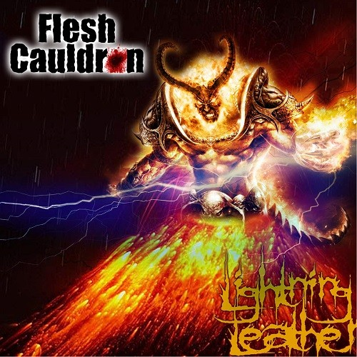 Flesh Cauldron - Lightning Leather (2016)