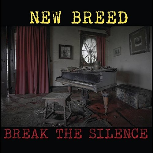 The New Breed - Break the Silence (2016)