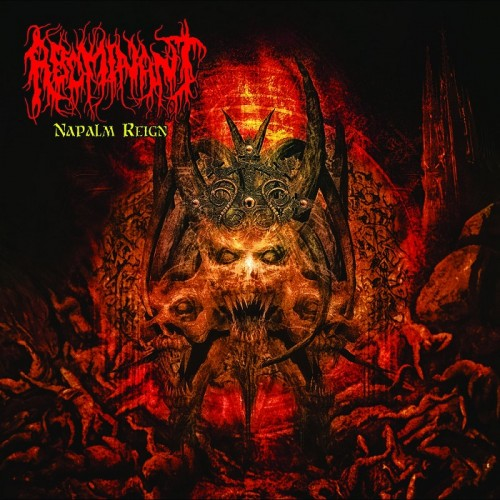 Abominant - Napalm Reign (2016)