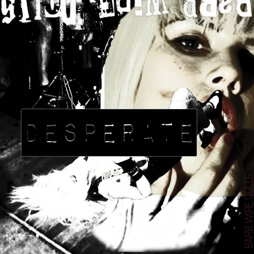 Barb Wire Dolls - Desperate (2016)