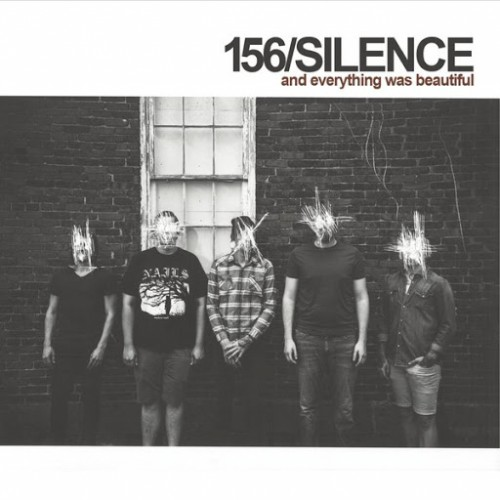 156/Silence - And Everything Was Beautiful (2016)