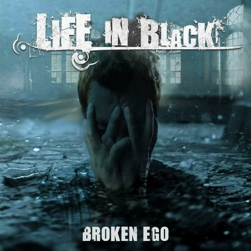 Life In Black - Broken Ego (2016)