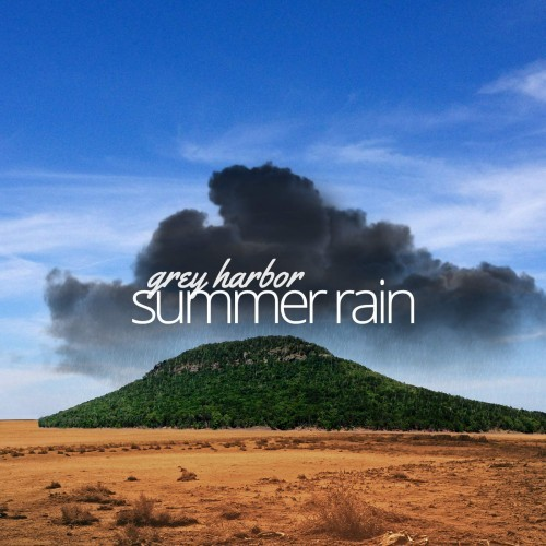 Grey Harbor - Summer Rain (2016)
