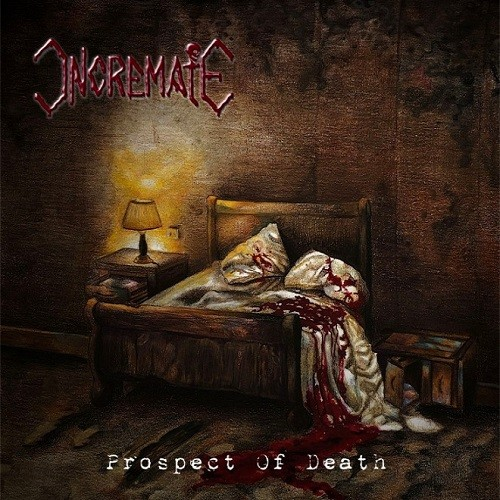 Incremate - Prospect Of Death (2016)