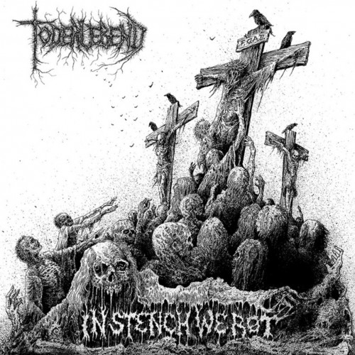 Toderlebend - In Stench We Rot (2016)
